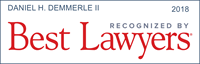Dan Demmerle was named to Best Lawyers 2018