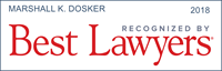 Marshall Dosker has been recognized by Best Lawyers 2018