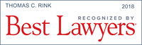 Tom Rink has been recognized by Best Lawyers 2018
