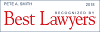 Pete Smith has been recognized by Best Lawyers 2018